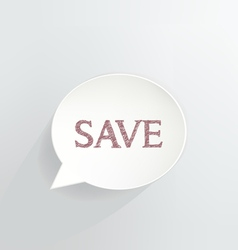 SAVE vector image vector image