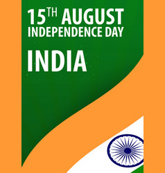 Independence day of india flag and patriotic vector