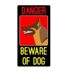 Danger beware of dog sign with shepherd dog vector