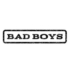 Bad boys watermark stamp vector