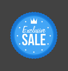 Exclusive sale flat blue sign round label vector