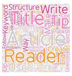 Structure your article for maximum impact text vector