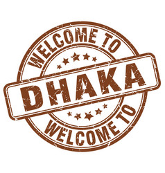 Welcome to dhaka brown round vintage stamp vector