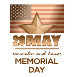 Memorial day 2017 29 may remember and honor vector