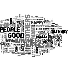 Acts of kindness benefit everyone text word cloud vector