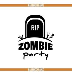 Zombie party tomb badge vector