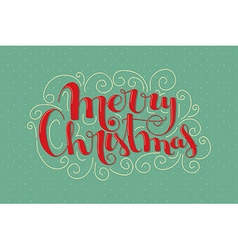 Christmas card with handlettering vector