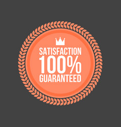 Satisfaction guaranteed flat badge round label vector