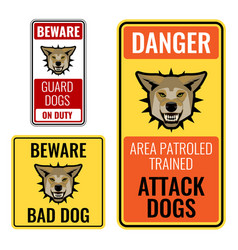 Set of stickers with beware bad dog signs vector
