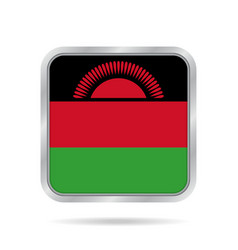 Flag of malawi shiny metallic gray square button vector