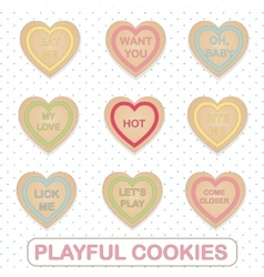 Heart shape cookies with playful flirty romantic vector image