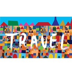 Travel banner with east houses vector image vector image
