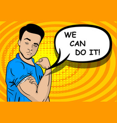 white strong man we can do it vector image vector image