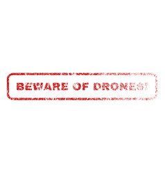 Beware of drones exclamation rubber stamp vector