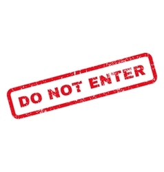 Do Not Enter Text Rubber Stamp vector image vector image