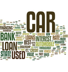 The low down on bank car loans text background vector