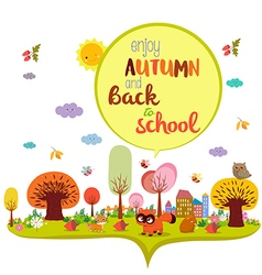 Enjoy autumn and back to school autumn banner vector