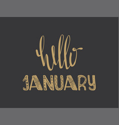 poster with lettering hello january vector image