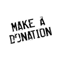 Make a donation rubber stamp vector