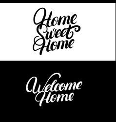 Home sweet home welcome home vector