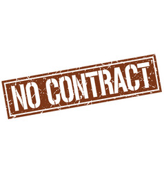 No contract square grunge stamp vector