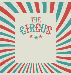 vintage circus festival background red and green vector image vector image