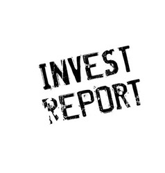 Invest report rubber stamp vector