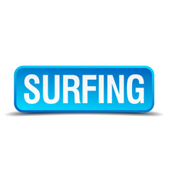 Surfing blue 3d realistic square isolated button vector