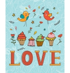 Love concept card with cupcakes and desserts vector image vector image