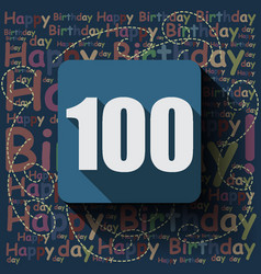 100 happy birthday background or card vector