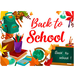 Back to school greeting card with student supplies vector