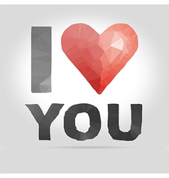 I love you text in polygon and crumpled paper vector image