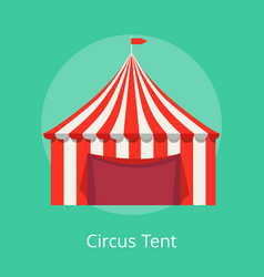 Circus tent poster striped awning for performances vector