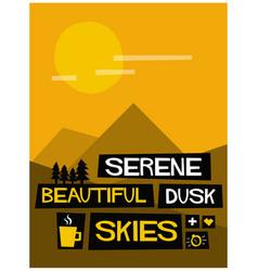 Serene beautiful dusk skies vector