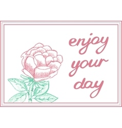 Enjoy your day inspirational gentle card with vector
