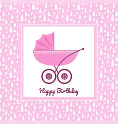 Birthday greeting card with pink stroller vector