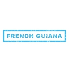 French Guiana Rubber Stamp vector image