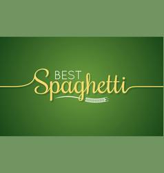 spaghetti logo pasta lettering sign background vector image