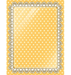 Lace frame with glass on the background polka dots vector