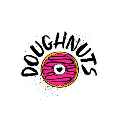 Hand drawn doughnuts lettering poster vector