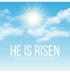 He is risen easter background vector