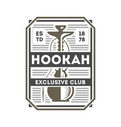 hookah exclusive club vintage label vector image