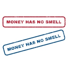 Money has no smell rubber stamps vector