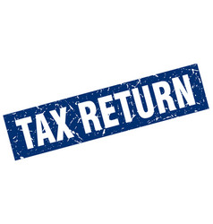 Square grunge blue tax return stamp vector