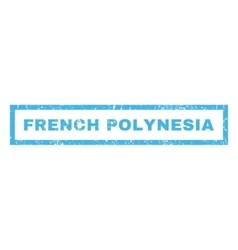 French Polynesia Rubber Stamp vector image vector image
