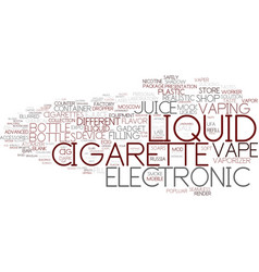 E-liquid word cloud concept vector