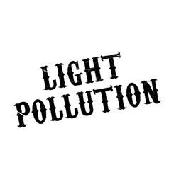 Light pollution rubber stamp vector