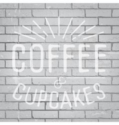 slogan brickwall light coffee vector image vector image