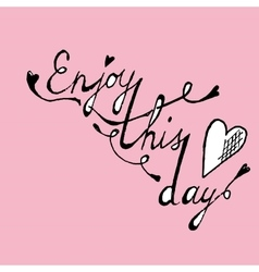 Enjoy this day colorful poster vector