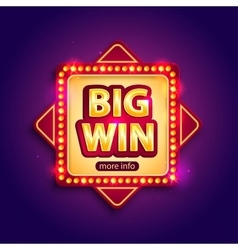 Big Win banner with glowing lamps for online vector image vector image